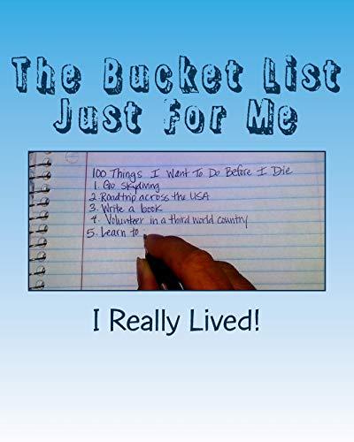 9781480029453: The Bucket List Just For Me: 100 Things I Want To Do Before I Die: 2