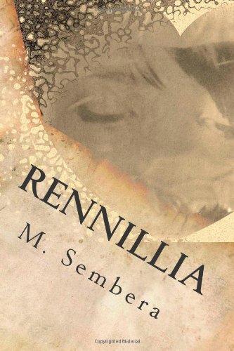 9781480030954: Rennillia: book I in The Rennillia Series (Volume 1)