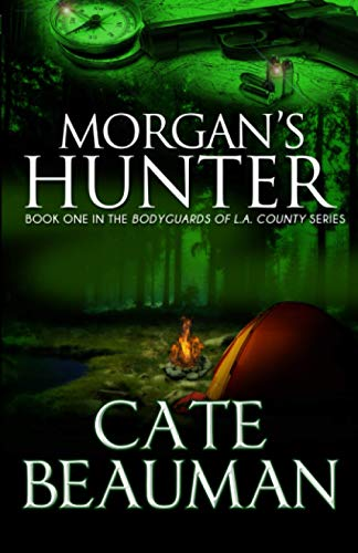 9781480031326: Morgan's Hunter: Book One In The Bodyguards of L.A. County Series
