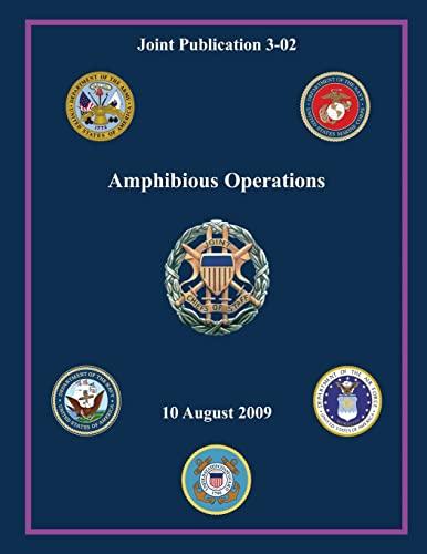 9781480031890: Amphibious Operations (Joint Publication 3-02)