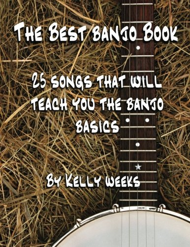 9781480032637: The Best Banjo Book: 25 Songs That Will Teach You the Banjo Basics (Volume 1)