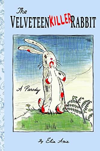 9781480033115: The Velveteen Killer Rabbit
