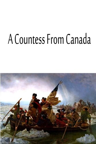 9781480033573: A Countess From Canada