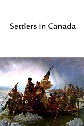 9781480033856: Settlers In Canada