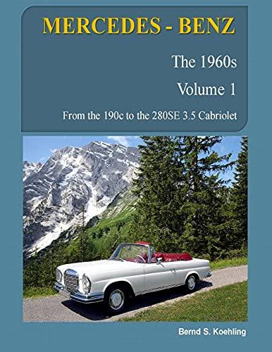9781480034105: MERCEDES-BENZ, The 1960s, Volume 1: W110, W111, W112