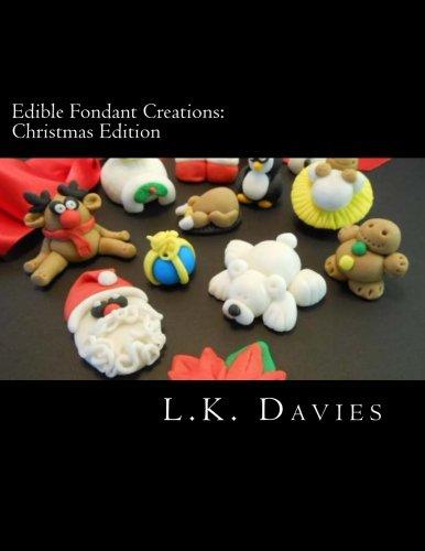 9781480034389: Edible Fondant Creations:Christmas Edition: 2