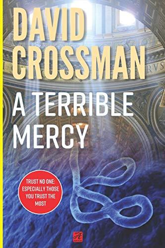 9781480034808: A Terrible Mercy