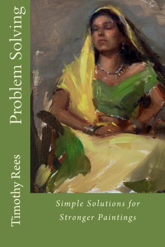 9781480034822: Problem Solving: Simple Solutions for Stronger Paintings