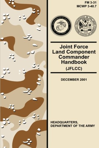 Joint Force Land Component Commander Handbook (Jflcc): Army, Department of