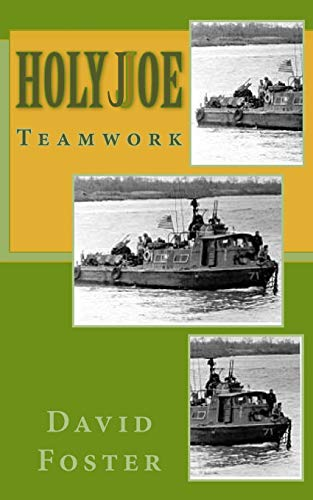 Holy Joe Team Work: Team Work: Foster, David E.