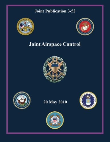 9781480038615: Joint Airspace Control (Joint Publication 3-52)