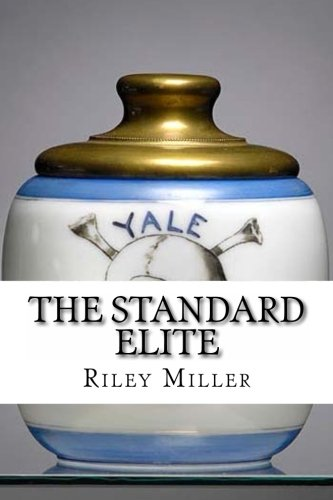 9781480038738: The Standard Elite: How To Start The Skull and Bones