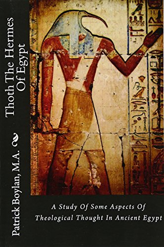 9781480040151: Thoth The Hermes Of Egypt: A Study Of Some Aspects Of Theological Thought In Ancient Egypt