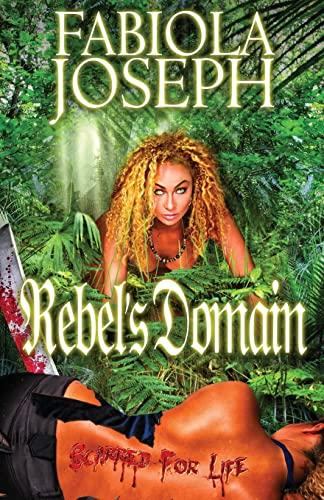 9781480040250: Rebel's Domain: Scarred For Life (Volume 1)