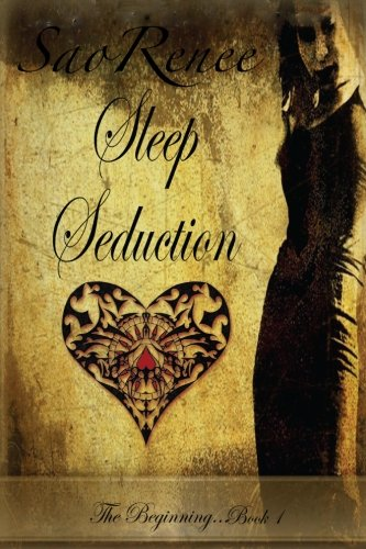 9781480040281: Sleep Seduction, The beginning Book 1