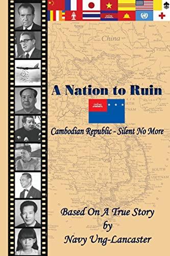 A Nation to Ruin - Cambodian Republic - Silent No More: Ung-Lancaster, Navy