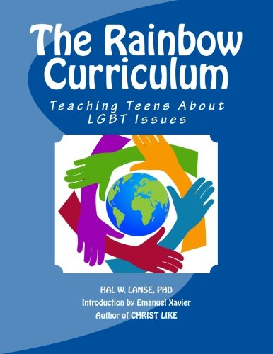 9781480044449: The Rainbow Curriculum: Teaching Teens About LGBT Issues