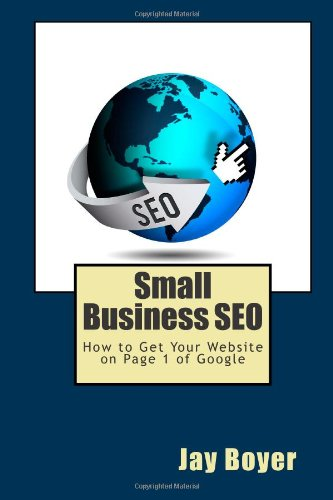 9781480044494: Small Business SEO: How to Get Your Website on Page 1 of Google