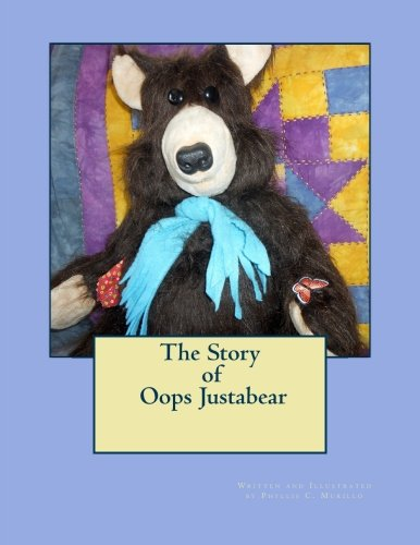 9781480046436: The Story of Oops Justabear