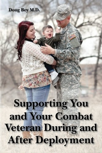 9781480047075: Supporting You and Your Combat Veteran During and After Deployment