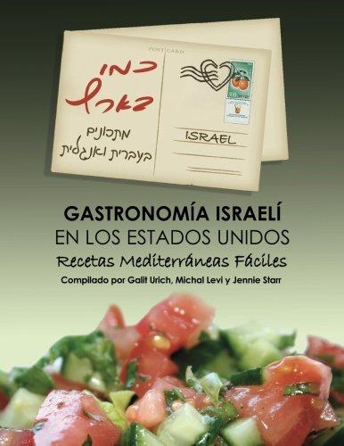9781480048089: Israeli Food in America: Easy Recipes, Mediterranean cooking, Israeli Style (Spanish Edition)