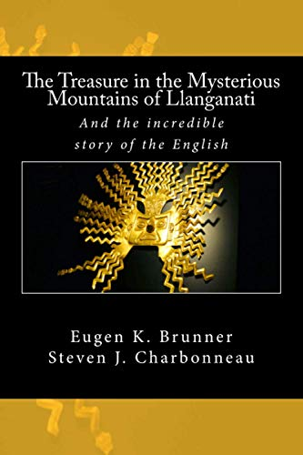 The Treasure in the Mysterious Mountains of: Charbonneau, Steven J.,