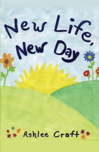 9781480049369: New Life, New Day