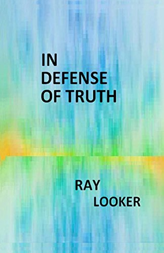 9781480049734: In Defense of Truth