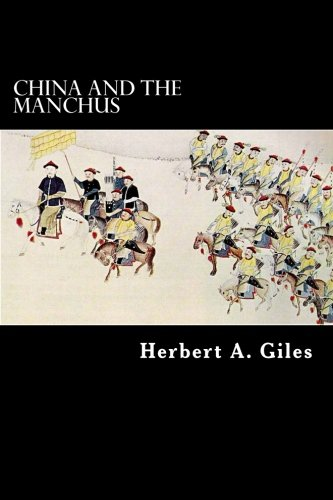 9781480051942: China and the Manchus