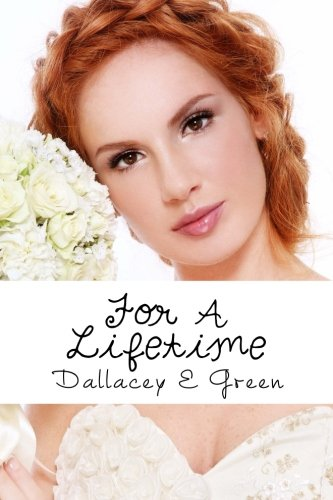 9781480052628: For A Lifetime: (Sweet, Clean, Inspirational, Romance Story)