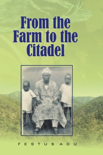 9781480052796: From the Farm to the Citadel