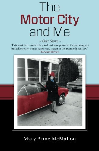 9781480053182: The Motor City and Me: Our Story