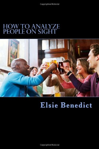 9781480055056: How to Analyze People on Sight HOW TO ANALYZE PEOPLE ON SIGHT: Through the Science of Human Analysis - The Five Human Types