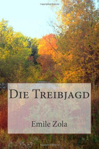 9781480060319: Die Treibjagd (German Edition)