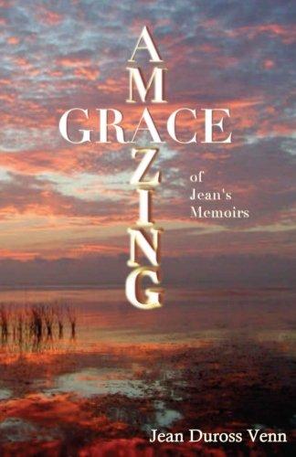 9781480061156: Amazing Grace: Jean's Memoirs (Volume 2)