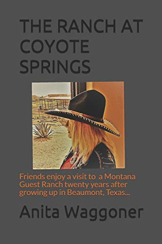 9781480063877: The Ranch at Coyote Springs: Another Wild Western Saga Written By A Woman Who Lived It
