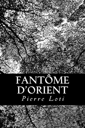 9781480064249: Fantôme d'Orient