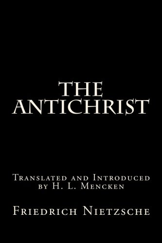9781480066472: The Antichrist: Translated and Introduced by H. L. Mencken
