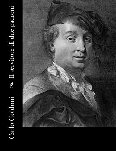 9781480067158: Il servitore di due padroni (Italian Edition)