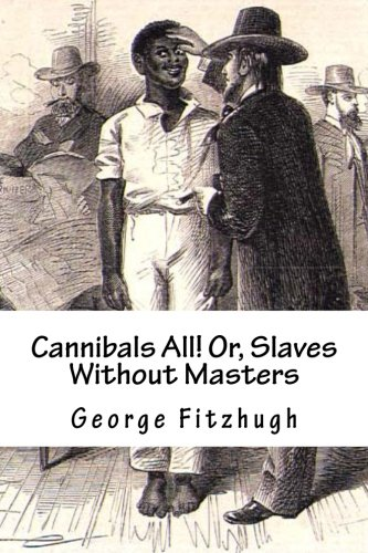 9781480067646: Cannibals All! Or, Slaves Without Masters