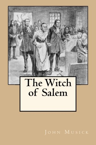 9781480068629: The Witch of Salem