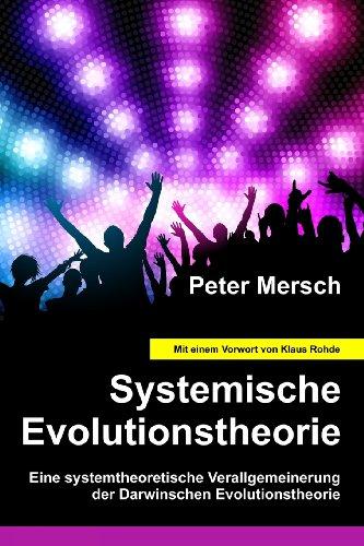 9781480071315: Systemische Evolutionstheorie: Eine systemtheoretische Verallgemeinerung der Darwinschen Evolutionstheorie