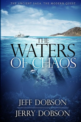 9781480072176: The Waters of Chaos: The Ancient Saga, The Modern Quest