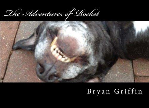 The Adventures of Rocket: Griffin, Bryan