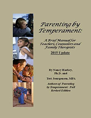 9781480075511: Parenting by Temperament: Brief Manual for Teachers, Counselors and Family Therapists