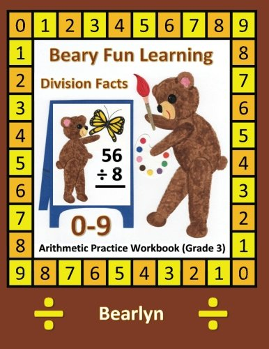 9781480076228: Beary Fun Learning Division Facts 0-9 Arithmetic Practice Workbook (Grade 3): Al-Bear Einstein Math