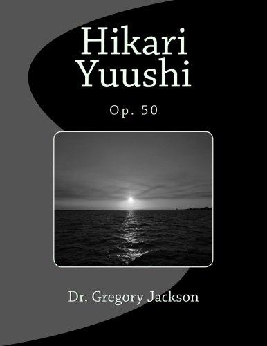 9781480076303: Hikari Yuushi: Op. 50
