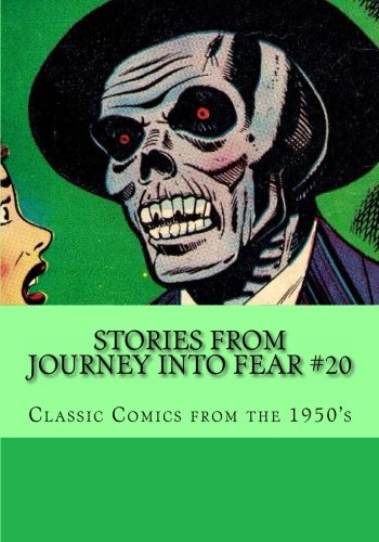 9781480079885: Stories From Journey Into Fear #20: Classic Comics From the 1950's