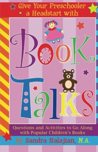 9781480079960: Give Your Preschooler a Headstart with Book Talks: Questions and Activities to Go Along with Popular Children's Books