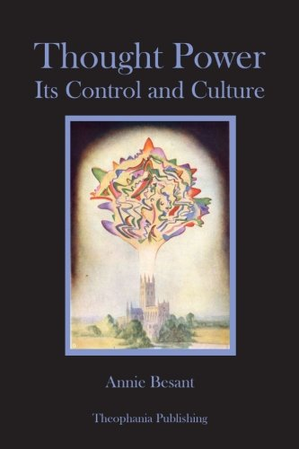 9781480082137: Thought Power: Its Control and Culture